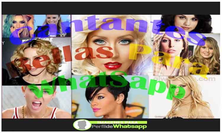 cantantes bellas para whatsapp