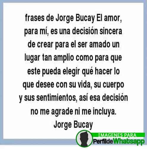 Imágenes Con Frases De Jorge Bucay 2019
